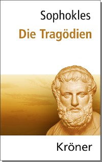 Cover Sophokles: Die Tragödien