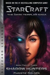 Cover StarCraft: The Dark Templar Saga Book Two