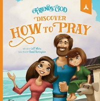 Cover Friends With God Discover How To Pray