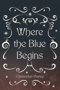 Cover Where the Blue Begins