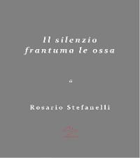Cover Il Silenzio frantuma le ossa