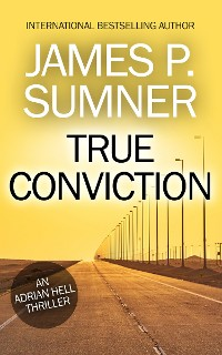 Cover True Conviction: A Thriller