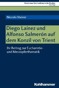 Cover Diego Laínez und Alfonso Salmerón auf dem Konzil von Trient