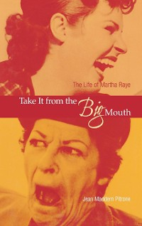 Cover Take It from the Big Mouth