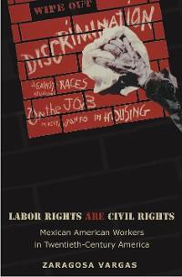 Cover Labor Rights Are Civil Rights