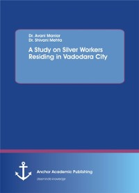 Cover Study on Silver Workers Residing in Vadodara City