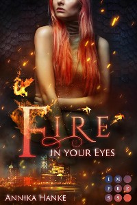 Cover Die Drachenwandler 1: Fire in your Eyes