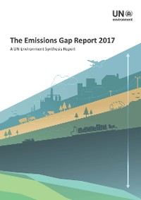 Cover The Emissions Gap Report 2017