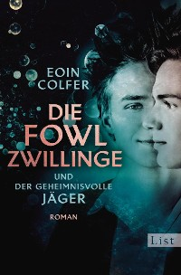 Cover Die Fowl-Zwillinge