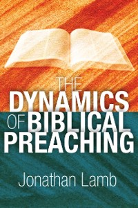 Cover Dynamics of Biblical Preaching