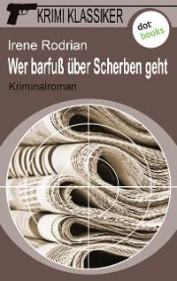Cover Krimi-Klassiker - Band 3: Wer barfuß über Scherben geht
