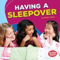 Cover Having a Sleepover