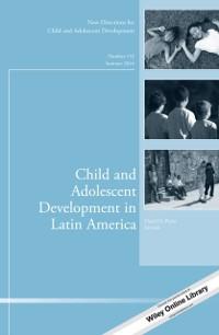 Cover Child and Adolescent Development in Latin America