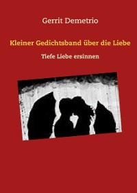 Cover Kleiner Gedichtsband über die Liebe