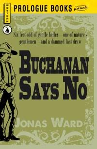Cover Buchanan Says No