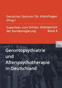 Cover Gerontopsychiatrie und Alterspsychotherapie in Deutschland