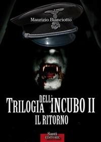 Cover Trilogia dell'incubo II. Il ritorno