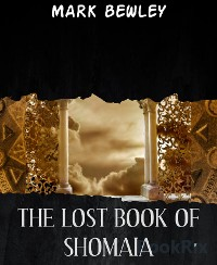 Cover THE LOST BOOK OF SHOMAIA