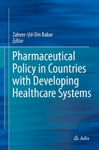 Cover Pharmaceutical Policy in Countries with Developing Healthcare Systems