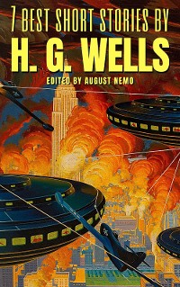 Cover 7 best short stories by H. G. Wells