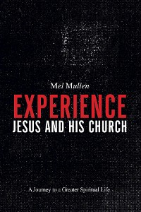 Cover Experience Jesus and His Church