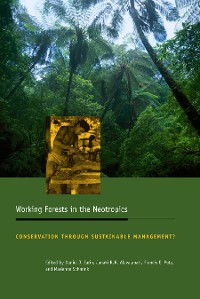 Cover Working Forests in the Neotropics