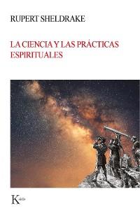 Cover La ciencia y las prácticas espirituales