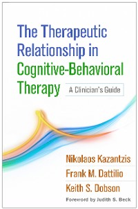 Cover The Therapeutic Relationship in Cognitive-Behavioral Therapy
