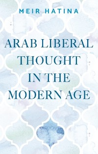 Cover Arab liberal thought in the modern age