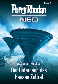 Cover Perry Rhodan Neo Story 15: Der Untergang des Hauses Zoltral