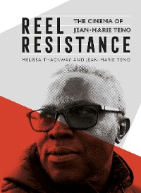 Cover Reel Resistance - The Cinema of Jean-Marie Teno