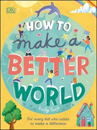 Cover How to Make a Better World