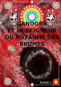 Cover Gandorr et le Seigneur du Royaume des Brumes