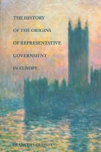 Cover The History of the Origins of Representative Government in Europe