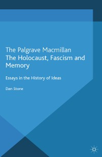 Cover The Holocaust, Fascism and Memory