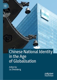 Cover Chinese National Identity in the Age of Globalisation