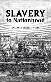 Cover Slavery to Nationhood