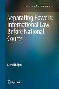 Cover Separating Powers: International Law before National Courts
