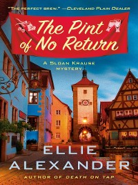 Cover The Pint of No Return--A Mystery