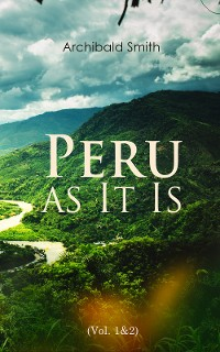 Cover Peru as It Is (Vol. 1&2)