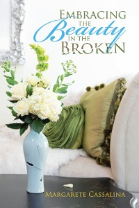 Cover Embracing the Beauty in the Broken
