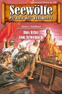 Cover Seewölfe - Piraten der Weltmeere 606