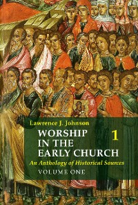 Cover Worship in the Early Church: Volume 1