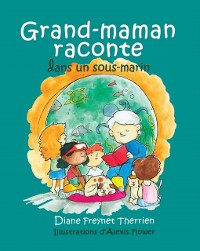 Cover Grand-maman Raconte dans un sous-marin (vol 5)