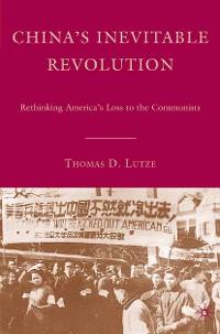 Cover China's Inevitable Revolution