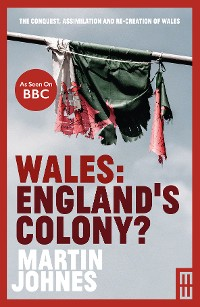 Cover Wales: England's Colony