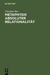 Cover Metaphysik absoluter Relationalität