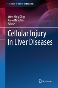 Cover Cellular Injury in Liver Diseases