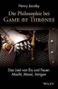 """Cover Die Philosophie bei """"Game of Thrones"""""""