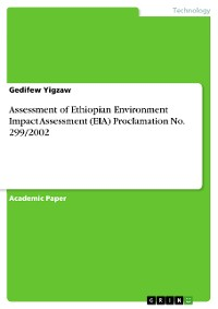 Cover Assessment of Ethiopian Environment Impact Assessment (EIA) Proclamation No. 299/2002